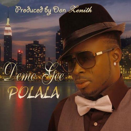 polala 500x500 [Music] Demo Gee   Polala