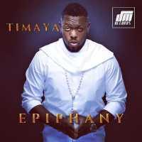 Timaya-Epiphany