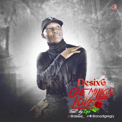 [Music] Desix6 - One Million Love