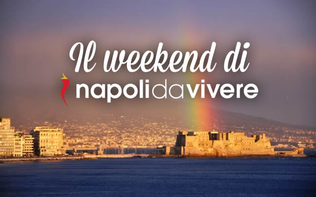 50 eventi a Napoli per il weekend 17-18 Ottobre 2015