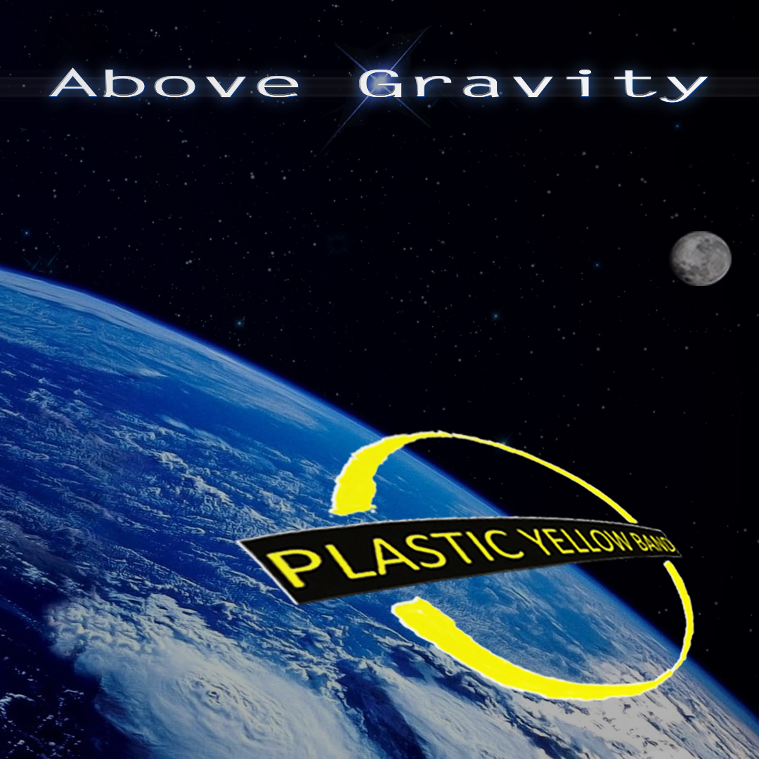 "Plastic Yellow Band Awesome and Inspiring with new release ""Above Gravity"""