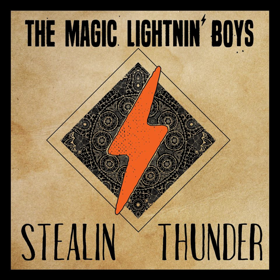 """Stealin Thunder"" by The Magic Lightnin' Boys Set for May Release"