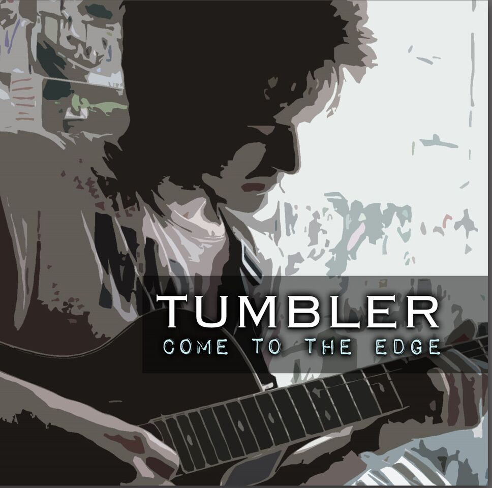 "Widely Acclaimed British Folk Rock Group Tumbler presents ""Come To The Edge"""