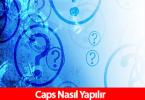 caps_nasil_yapilir