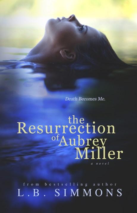 THERESURRECTIONOFAUBREYMILLER