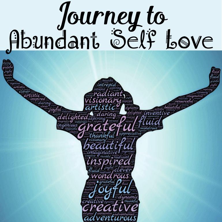 Journey to Abundant Self Love e-course