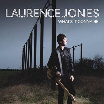 LaurenceJones-WhatsItGoingToBe-AlbumArtwork