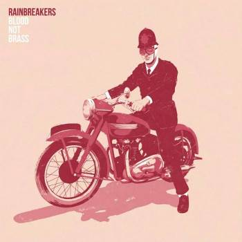 Blood Not Brass by The Rainbreakers