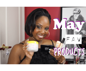 May Favorite Products Video
