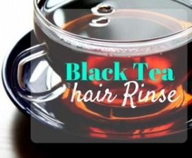 Black Tea Hair Rinses