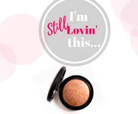 I'm Still Lovin' MAC Mineralize Skinfinish Cheeky Bronze