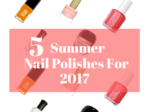 Favorite Nail Polishes I'm Wearing Right Now in 2017