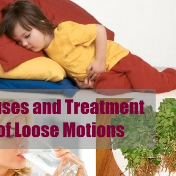 Causes and Treatment of Loose Motions