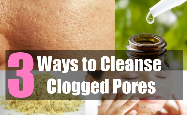 3 Ways to Cleanse Clogged Pores
