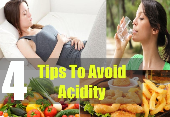 4 Tips To Avoid Acidity