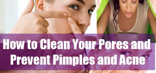 How to Clean Your Pores and Prevent Pimples and Acne