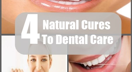 Natural Cures To Dental Care
