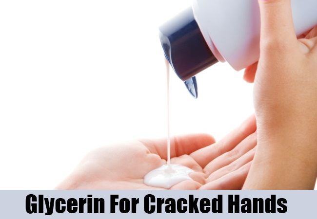 Glycerin For Cracked Hands