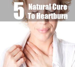 Natural Cure To Heartburn