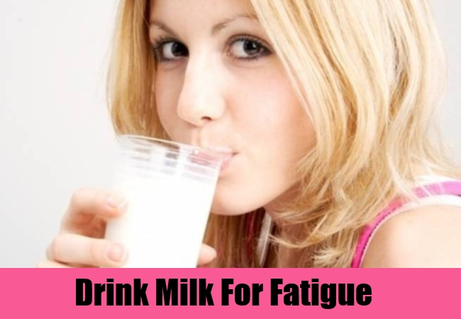 Drink Milk For Fatigue