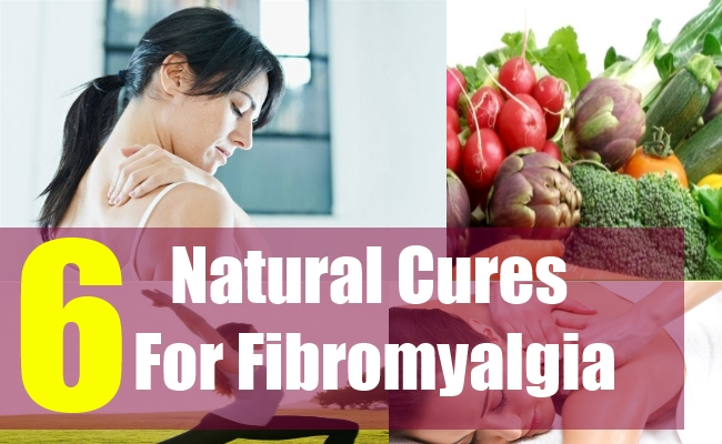 6 Natural Cures For Fibromyalgia