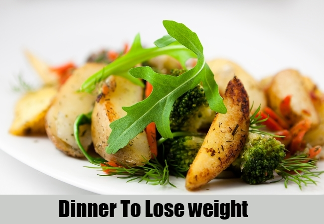 Dinner To Lose weight