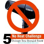 No Heat Challenge 5 Things You Should Know