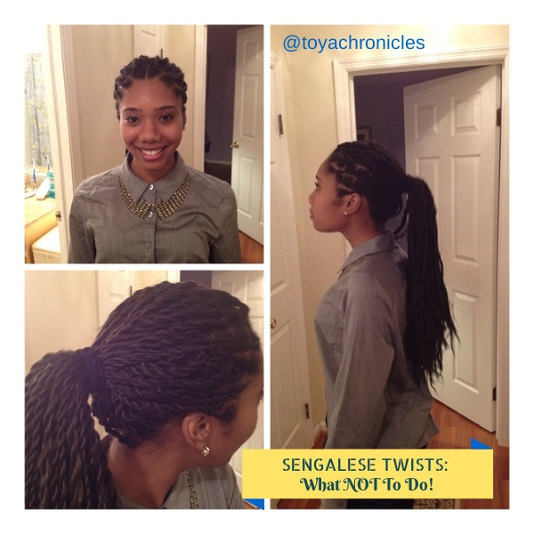 Senegalese Twists: What NOT To Do