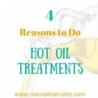 4 Reasons To Do Hot Oil Treatments