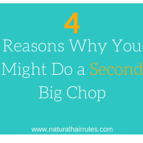 4 Reasons Why You Might NEED to Big Chop Again