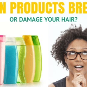 can products break or damage your hair