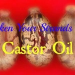 Thicken Your Strands with Castor Oil