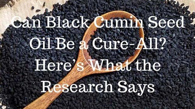 can-black-cumin-oil-be-a-cure-all