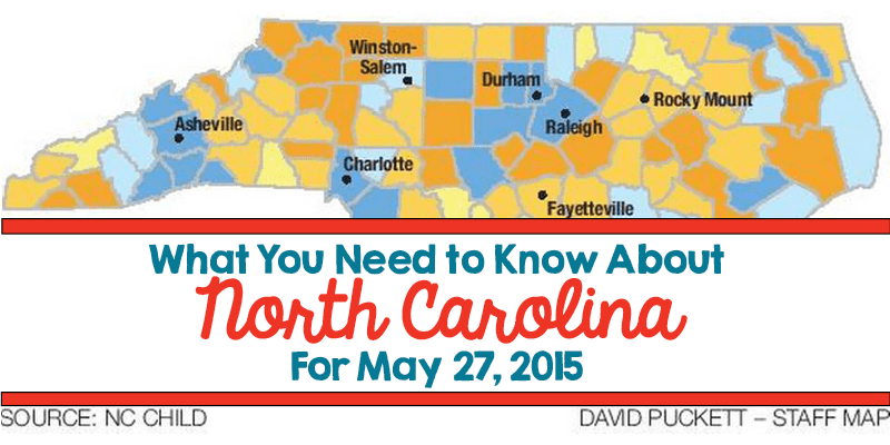 What You Need to Know About North Carolina for May 27, 2015