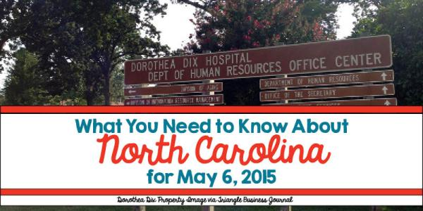 What You Need to Know About North Carolina for May 6, 2015