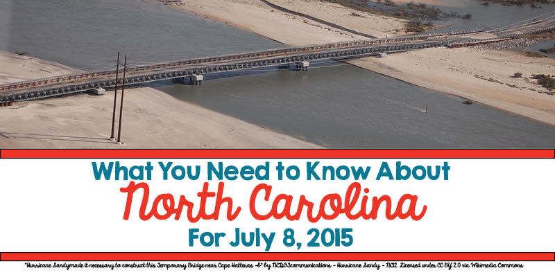 What You Need to Know About North Carolina for July 8, 2015