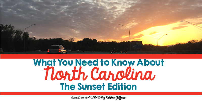 What You Need to Know About North Carolina the Sunset Edition