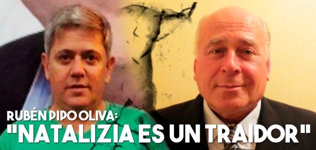 "Rubén Oliva: ""Natalizia es un traidor"""