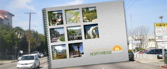 Unprecedented Victory for Community Planning – Northridge Vision