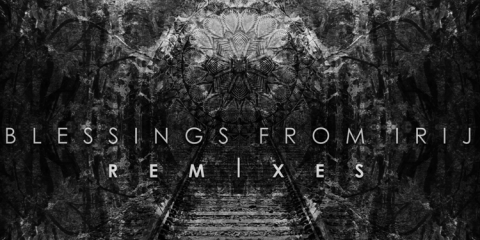 featured-blessings-from-irij-remixes