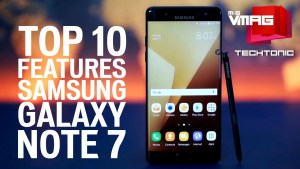 TECHTONIC: Samsung Galaxy Note 7 Top 10 Features