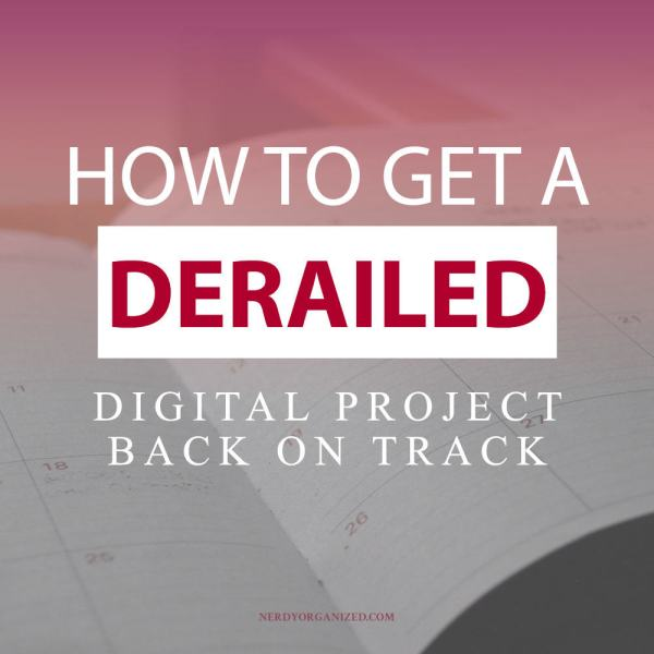 how-to-get-digital-project-management-back-on-track