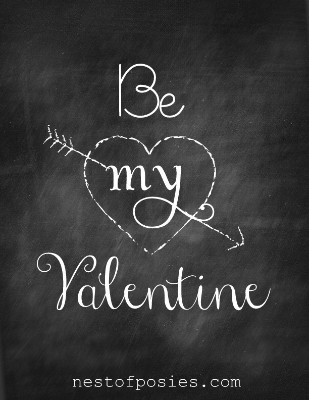 Be my Valentine #Chalkboard #Printable via Nest of Posies