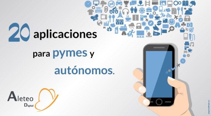 20 aplicaciones para Autónomos y Pymes