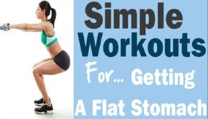 Effective Exercises for getting flat tummy are here!