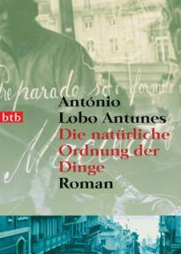 Die natuerliche Ordnung der Dinge von Antonio Lobo Antunes