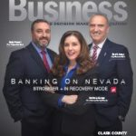 Banking on Nevada: Stronger + in Recovery Mode