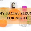 DIY Facial Serum for Night, Acne Prone Skin, Indian Beauty Blog, Skincare
