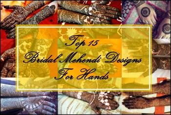 Top 15 New Bridal Mehendi Designs for Hands, Indian Bridal Blog, Indian Beauty Blog
