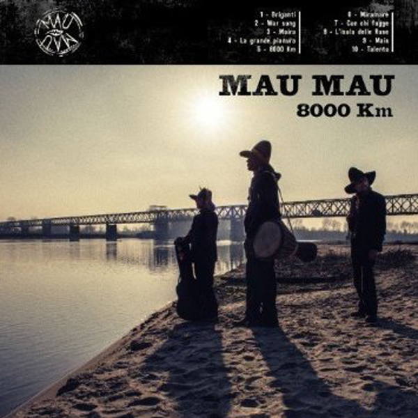 Mau Mau – 8000 Km